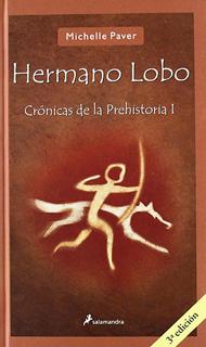 HERMANO LOBO: CRONICAS DE LA PREHISTORIA