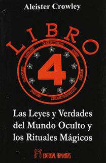 LAS 4 LEYES Y VERDADES DEL MUNDO OCULTO Y LOS...