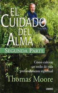 EL CUIDADO DEL ALMA (SEGUNDA PARTE)