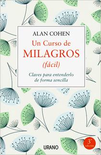 UN CURSO DE MILAGROS (FACIL): CLAVES PARA...
