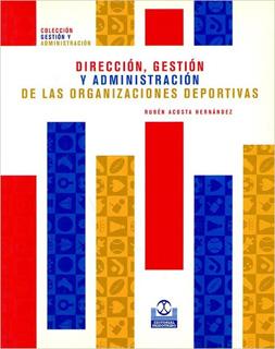 DIRECCION, GESTION Y ADMINISTRACION DE LAS...