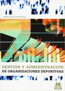 GESTION Y ADMINISTRACION DE ORGANIZACIONES...