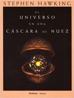 EL UNIVERSO EN UNA CASCARA DE NUEZ