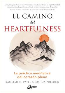 EL CAMINO DEL HEARTFULNESS: LA PRACTICA...
