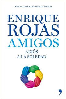 AMIGOS: ADIOS A LA SOLEDAD