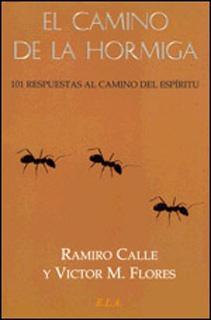 EL CAMINO DE LA HORMIGA: 101 RESPUESTAS AL CAMINO...