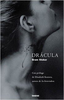 DRACULA (PROLOGO DE ELIZABETH KOSTOVA)