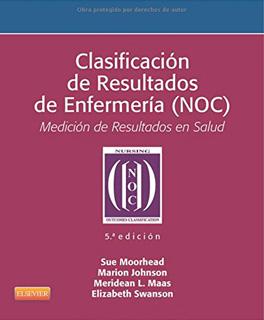 CLASIFICACION DE RESULTADOS DE ENFERMERIA (NOC) MEDICION DE RESULTADOS EN SALUD