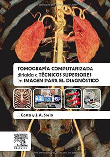 TOMOGRAFIA COMPUTARIZADA DIRIGIDA A TECNICOS...