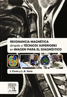 RESONANCIA MAGNETICA DIRIGIDA A TECNICOS...