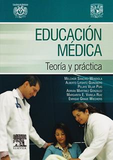 EDUCACION MEDICA: TEORIA Y PRACTICA