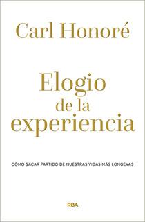 ELOGIO DE LA EXPERIENCIA: COMO SACAR PARTIDO DE...