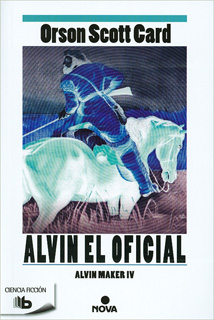 ALVIN EL OFICIAL - ALVIN MAKER 4