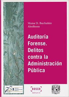 AUDITORIA FORENSE: DELITOS CONTRA LA...