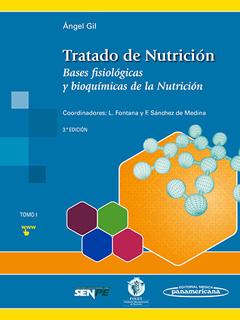 TRATADO DE NUTRICION TOMO 1: BASES FISIOLOGICAS Y...
