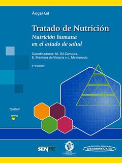 TRATADO DE NUTRICION TOMO 4: NUTRICION HUMANA EN...