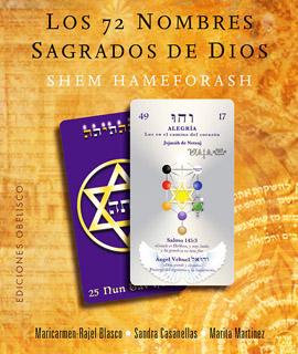 LOS 72 NOMBRES SAGRADOS DE DIOS: SEHM HAMEFORASH