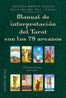 MANUAL DE INTERPRETACION DEL TAROT CON LOS 78 ARCANOS