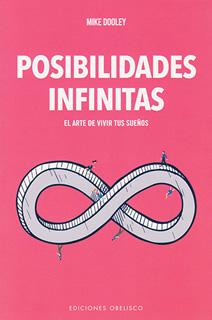 POSIBILIDADES INFINITAS: EL ARTE DE VIVIR TUS...
