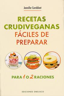 RECETAS CRUDIVEGANAS FACILES DE PREPARAR PARA 1 O...