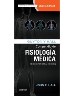 GUYTON Y HALL: COMPENDIO DE FISIOLOGIA MEDICA
