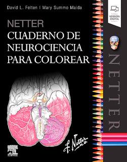 NETTER. CUADERNO DE NEUROCIENCIA PARA COLOREAR...