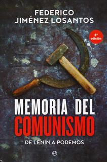 MEMORIA DEL COMUNISMO: DE LENIN A PODEMOS