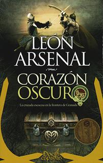 CORAZON OSCURO: LA CRUZADA ESCOCESA EN LA...