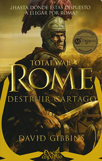 TOTAL WAR ROME: DESTRUIR CARTAGO