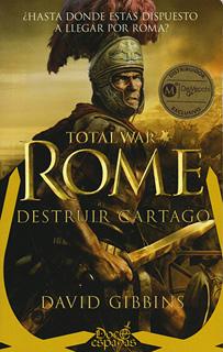 TOTAL WAR ROME: DESTRUIR CARTAGO