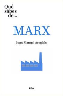 QUE SABES DE... MARX