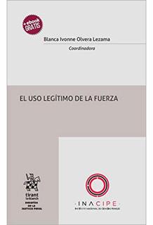 EL USO LEGITIMO DE LA FUERZA (INCLUYE EBOOK)