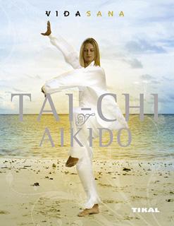 TAI-CHI Y AIKIDO (VIDA SANA)