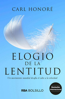 ELOGIA DE LA LENTITUD (BOLSILLO)