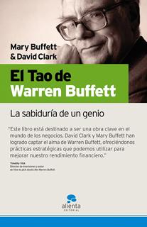 EL TAO DE WARREN BUFFETT: LA SABIDURIA DE UN GENIO
