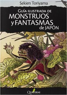 GUIA ILUSTRADA DE MONSTRUOS Y FANTASMAS DE JAPON