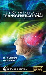 VISION CUANTICA DEL TRANSGENERACIONAL: LIBRO DE...