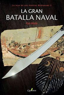 LA GRAN BATALLA NAVAL (LA HIJA DE LOS PIRATAS...
