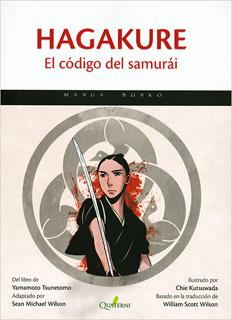 HAGAKURE: EL CODIGO DEL SAMURAI (MANGA)