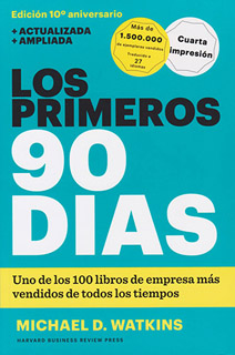 LOS PRIMEROS 90 DIAS: ESTRATEGIAS PROBADAS PARA...
