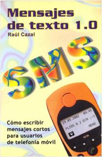 MENSAJES DE TEXTO 1.0 CÓMO ESCRIBIR MENSAJES CORTOS SMS