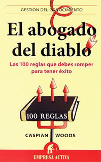 EL ABOGADO DEL DIABLO: 100 REGLAS QUE DEBES...