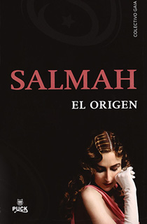 SALMAH: EL ORIGEN