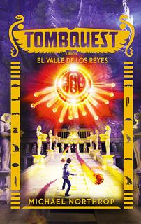 TOMBQUEST LIBRO 3: EL VALLE DE LOS REYES