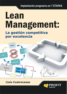 LEAN MANAGEMENT: LA GESTION COMPETITIVA POR EXCELENCIA