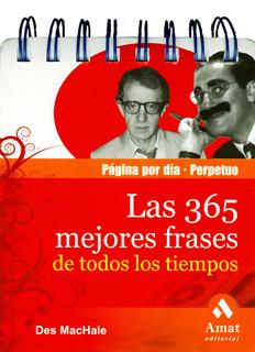 365 MEJORES FRASES DE TODOS LOS TIEMPOS