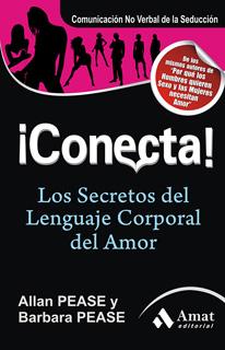 ¡CONECTA! LOS SECRETOS DEL LENGUAJE CORPORAL DEL...