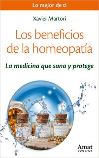 LOS BENEFICIOS DE LA HOMEOPATIA: LA MEDICINA QUE SANA Y PROTEGE