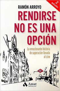 RENDIRSE NO ES UNA OPCION
