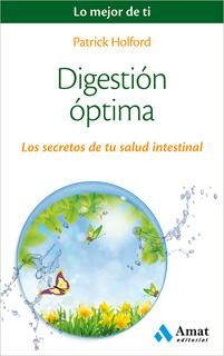 DIGESTION OPTIMA: LOS SECRETOS DE TU SALUD INTESTINAL